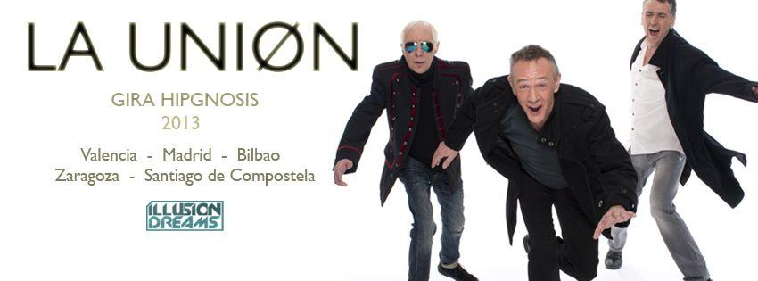 Hipgnosis - La Unión - Gira 2013