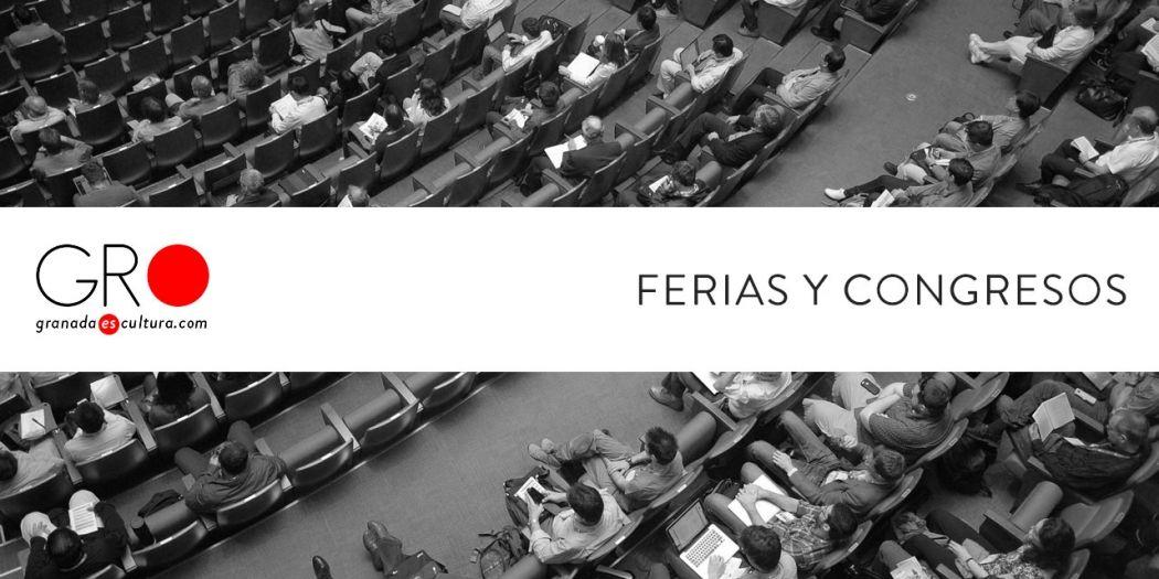 Agenda de Ferias y Congresos en Granada