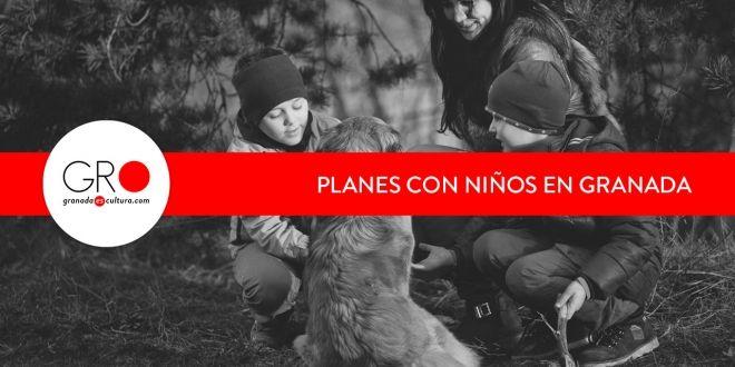 Planes con niños en Granada