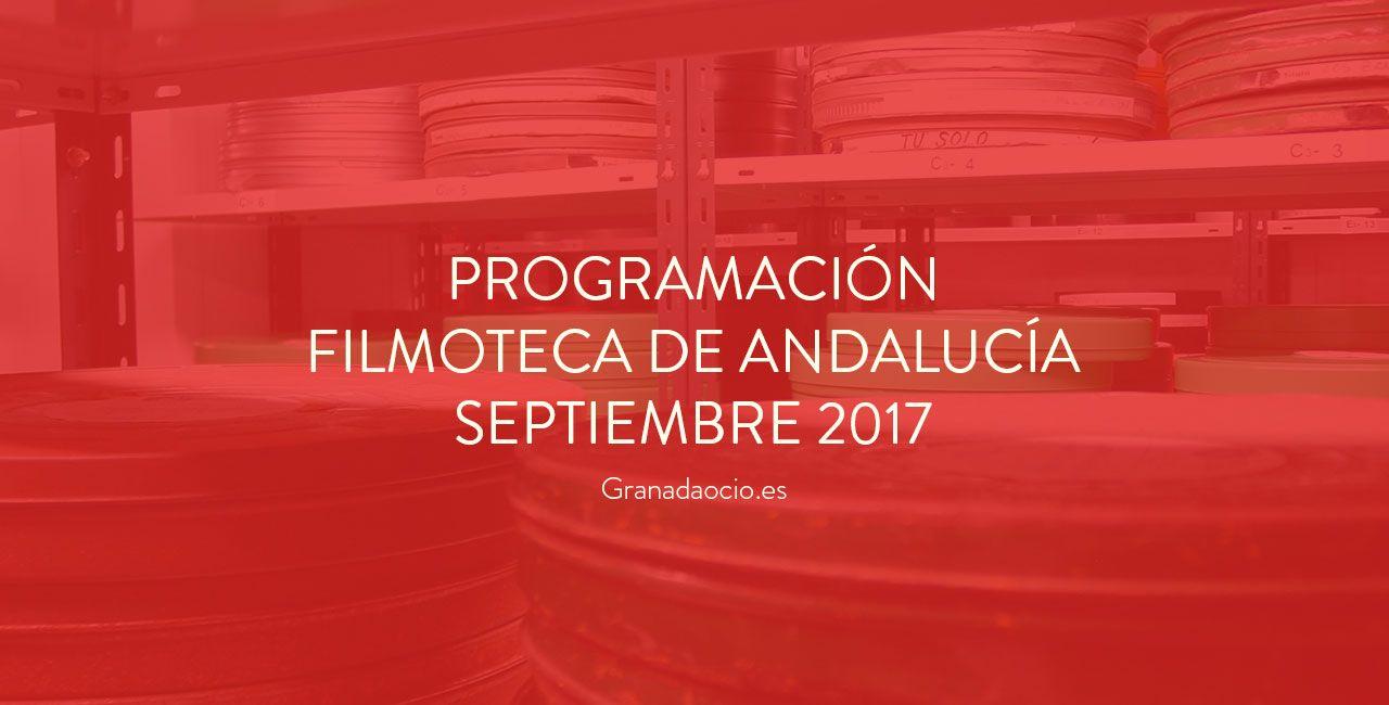 Películas Filmoteca de Andalucía Septiembre 2017